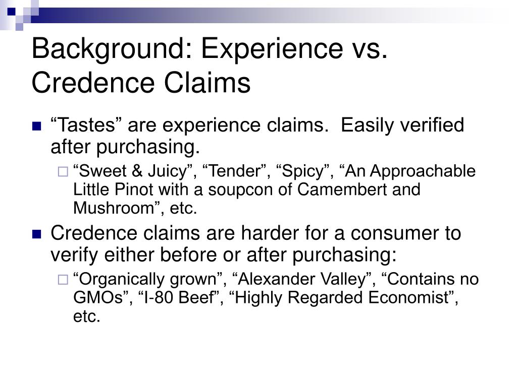 Background: Experience vs. Credence Claims
