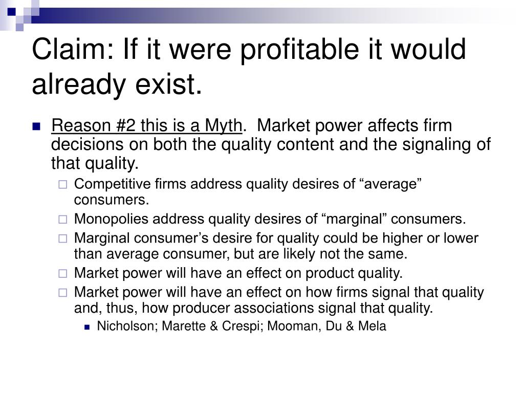 Claim: If it were profitable it would already exist.