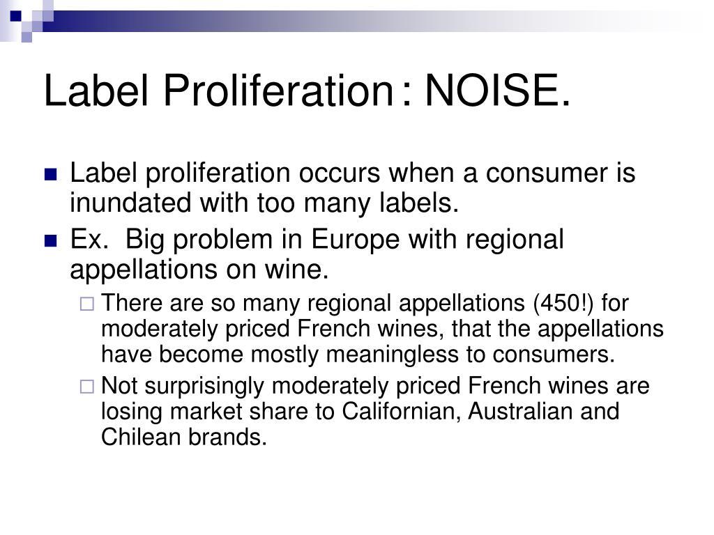 Label Proliferation: NOISE.