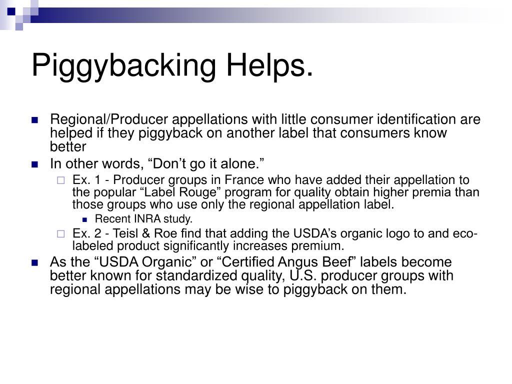 Piggybacking Helps.