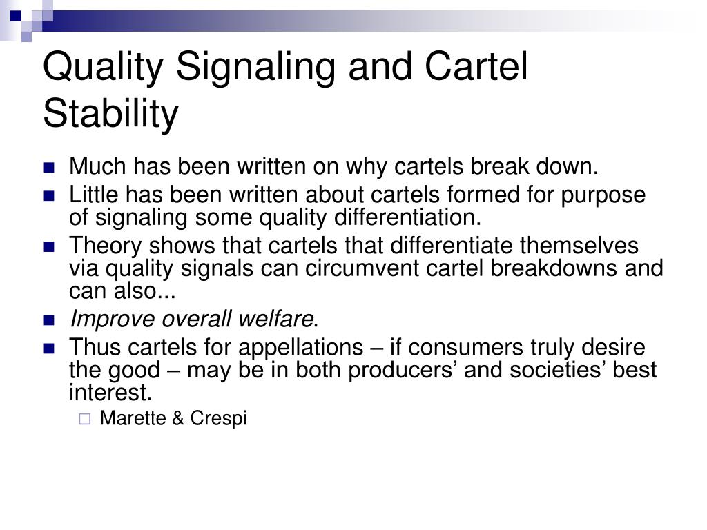 Quality Signaling and Cartel Stability