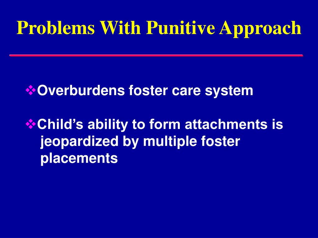 Problems With Punitive Approach