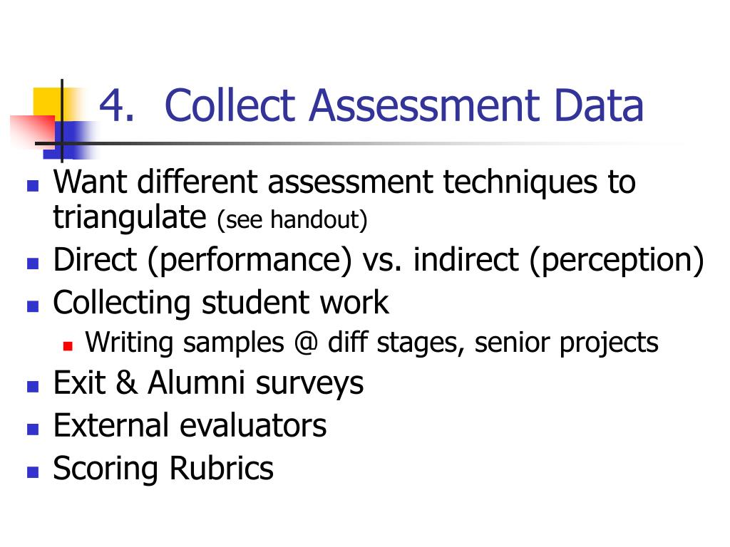 4.  Collect Assessment Data