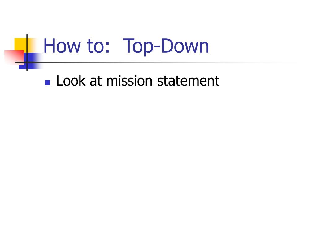 How to:  Top-Down