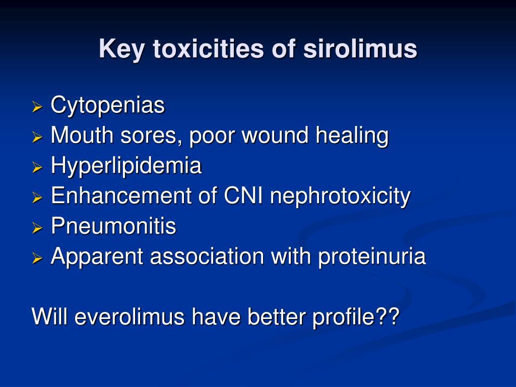 Key toxicities of sirolimus