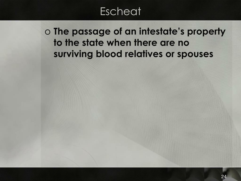 Escheat