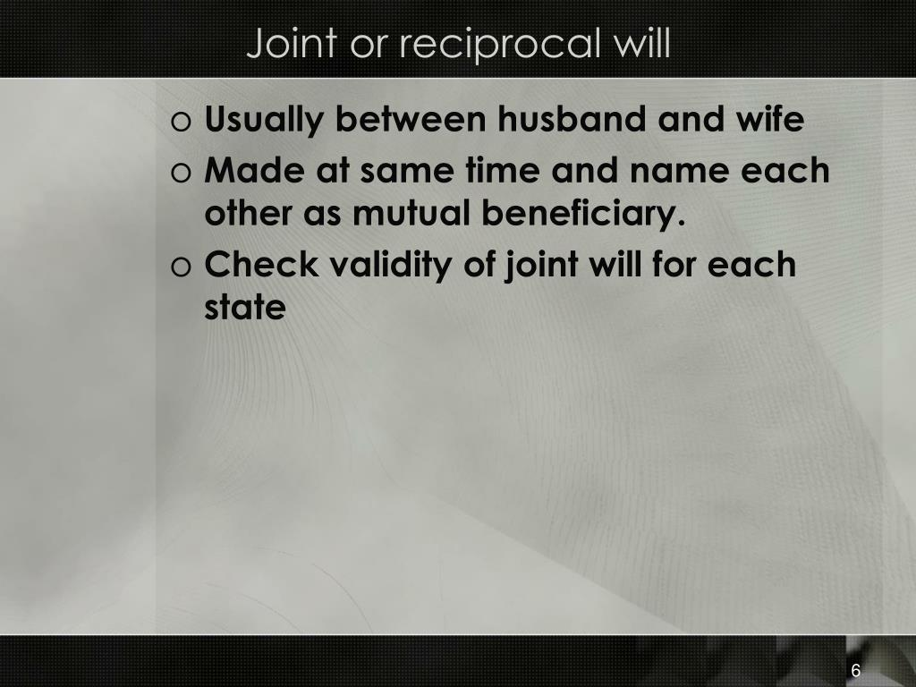 Joint or reciprocal will