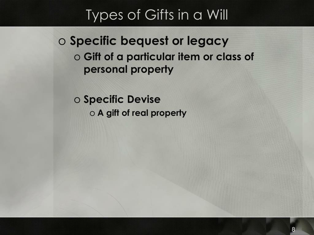 Types of Gifts in a Will