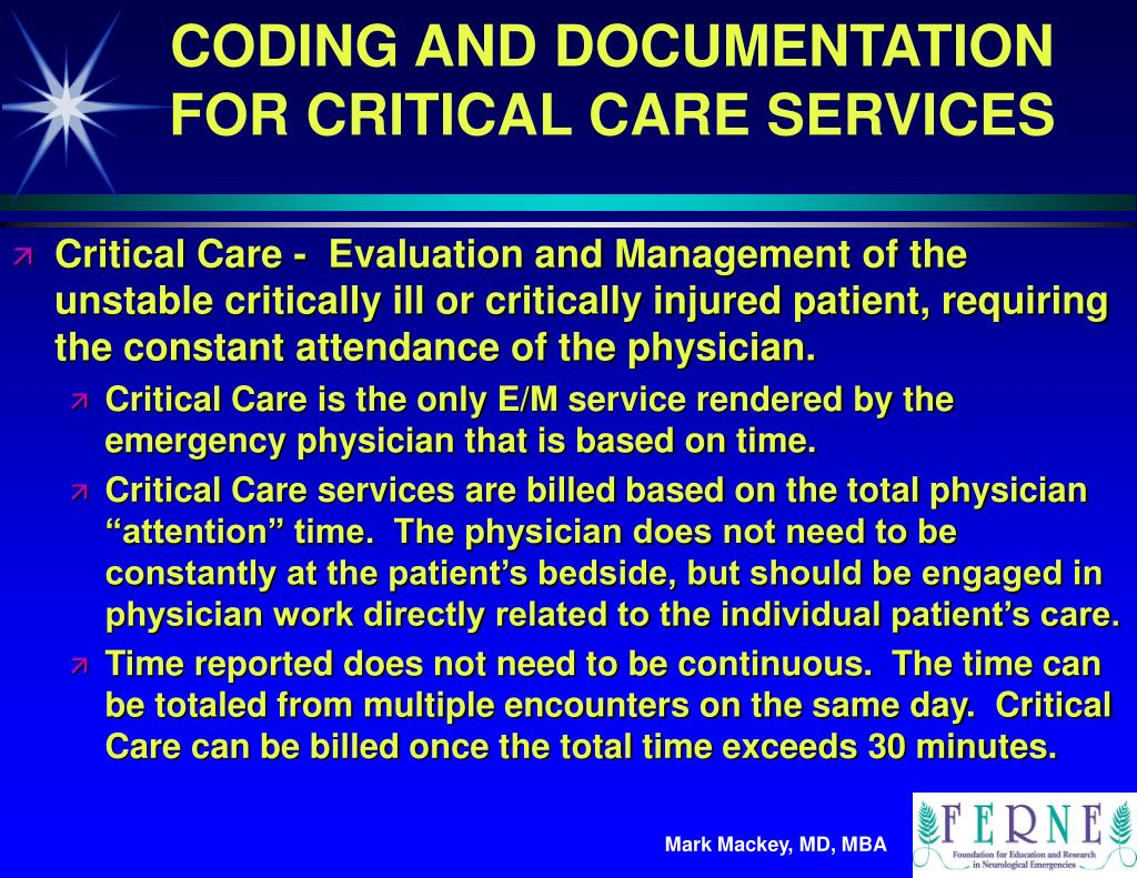 CODING AND DOCUMENTATION FOR CRITICAL CARE SERVICES
