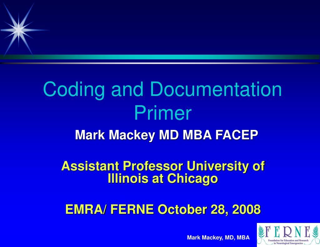 Coding and Documentation Primer