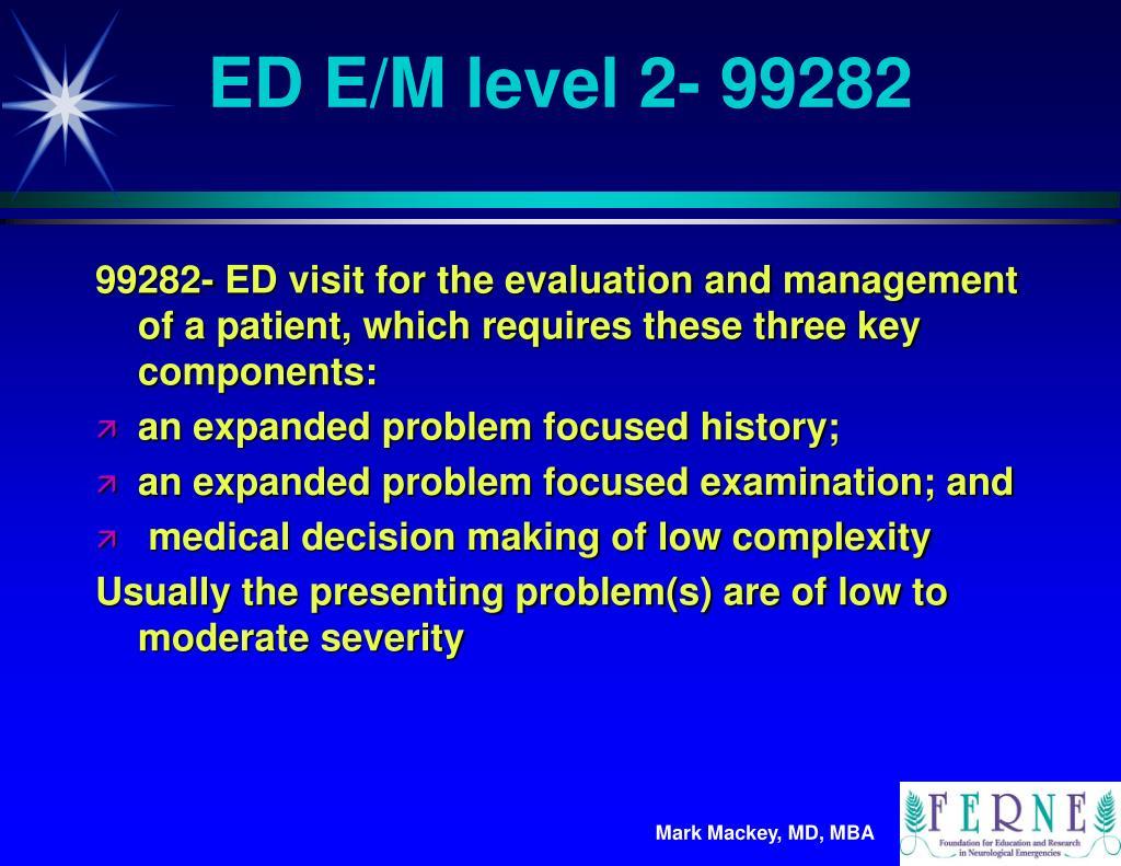 ED E/M level 2- 99282