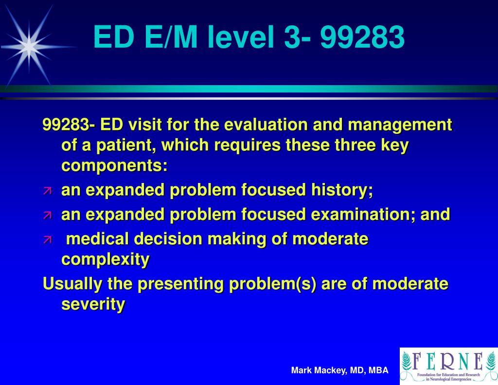 ED E/M level 3- 99283