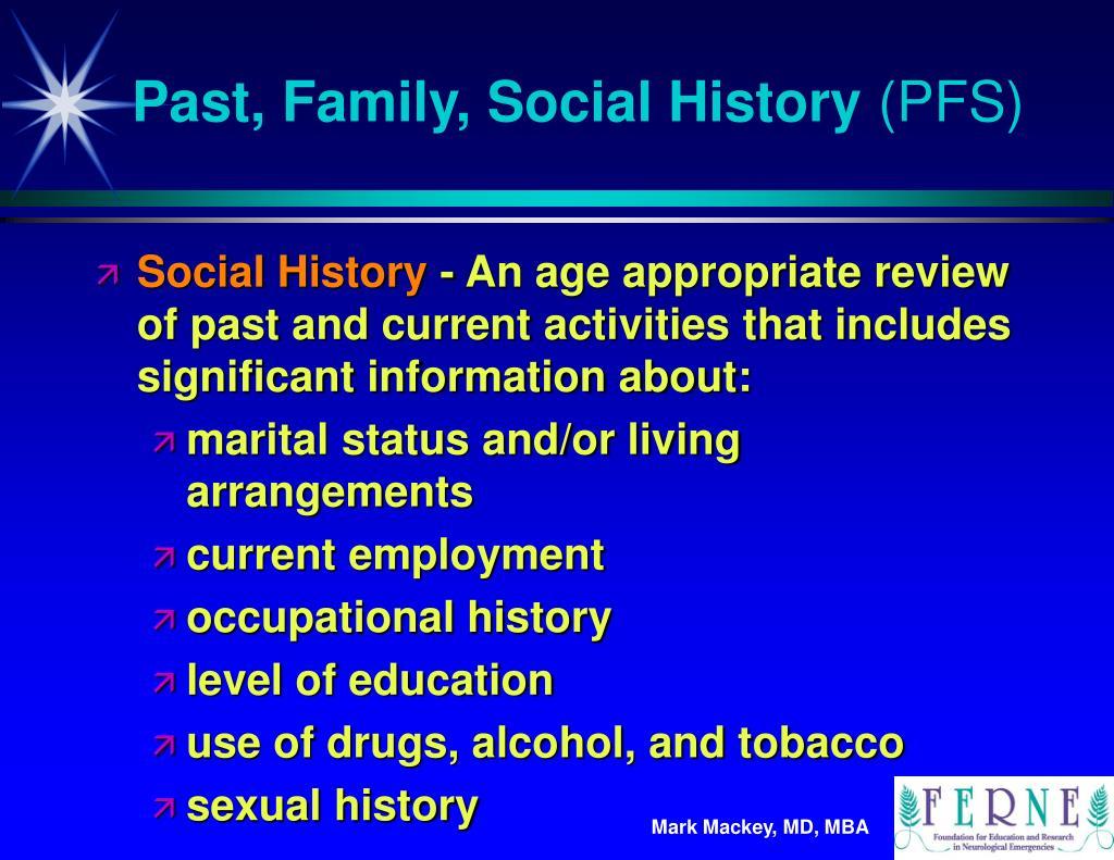 Past, Family, Social History