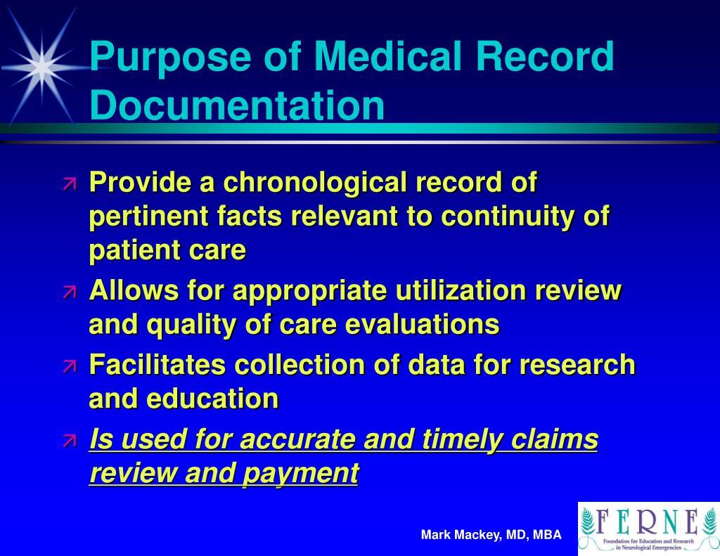 Purpose of Medical Record Documentation