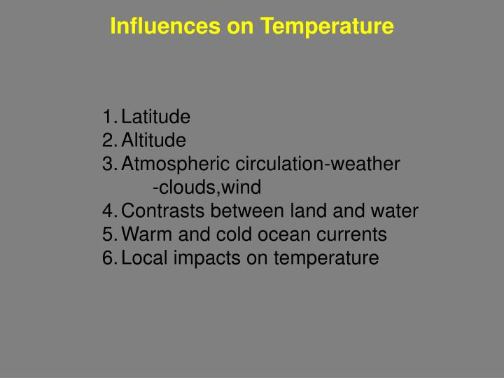 Influences on Temperature