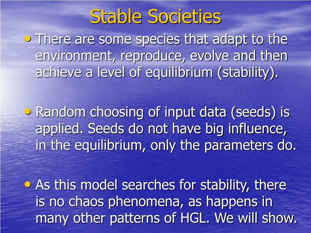 Stable Societies