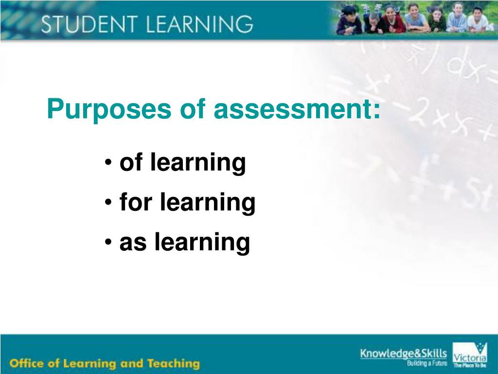 Purposes of assessment: