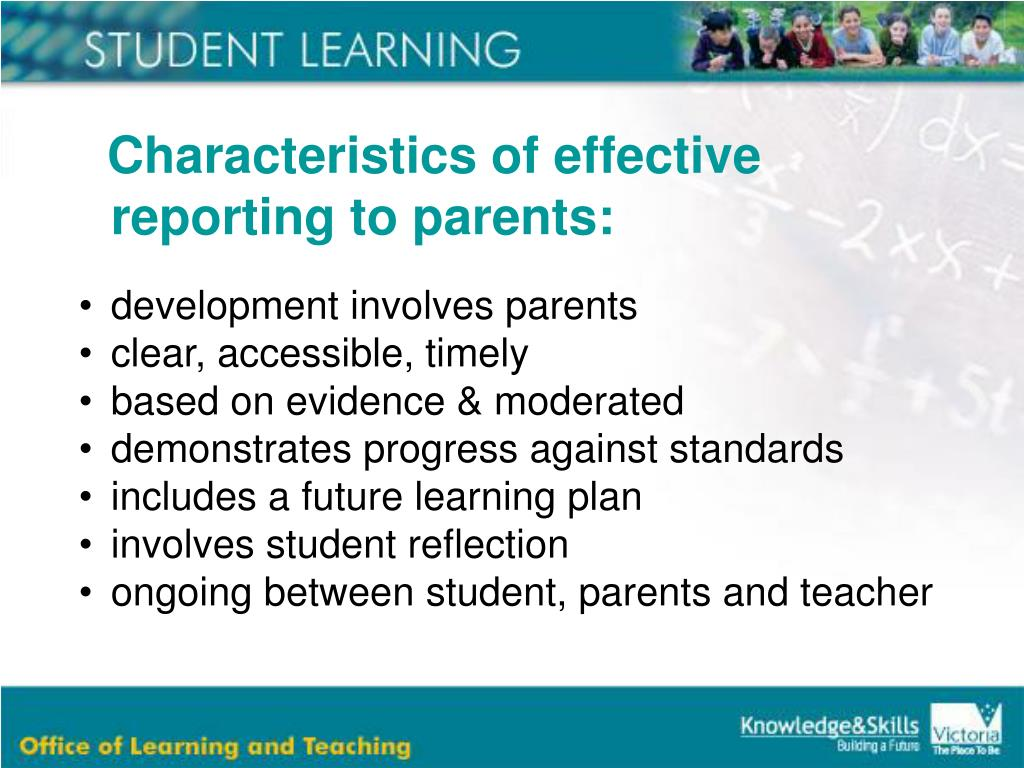 Characteristics of effective reporting to parents: