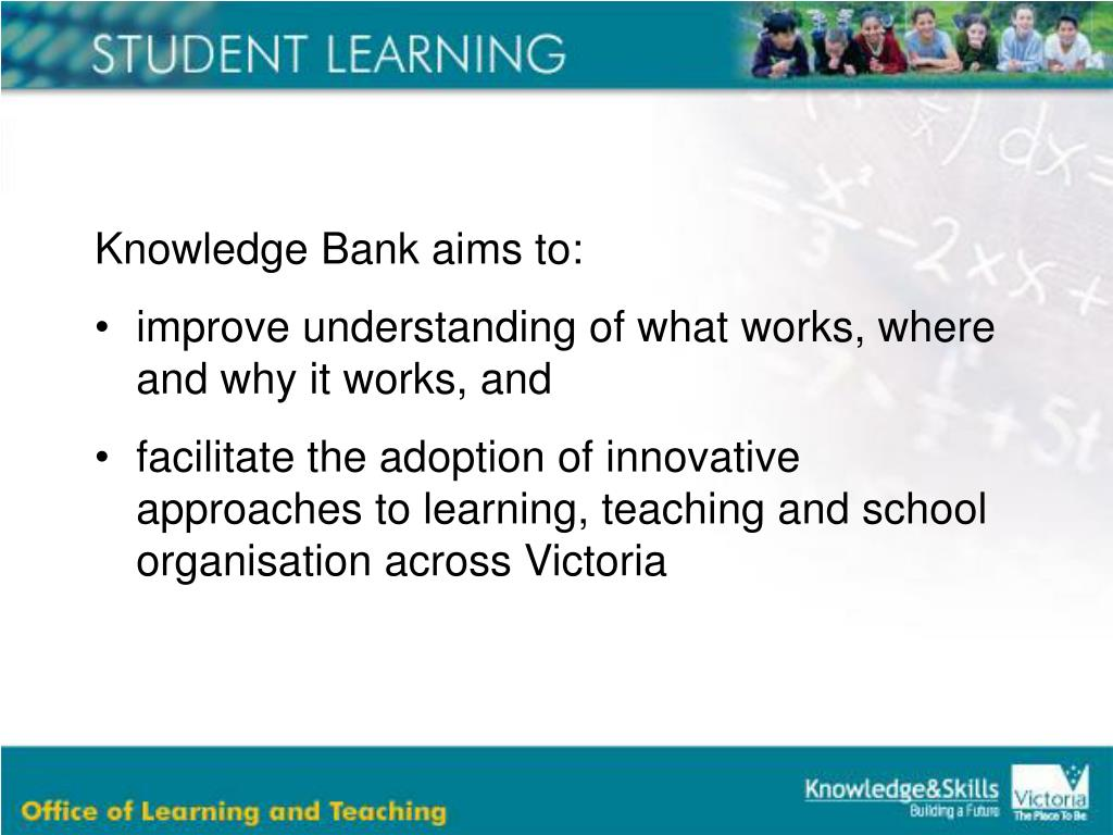 Knowledge Bank aims to: