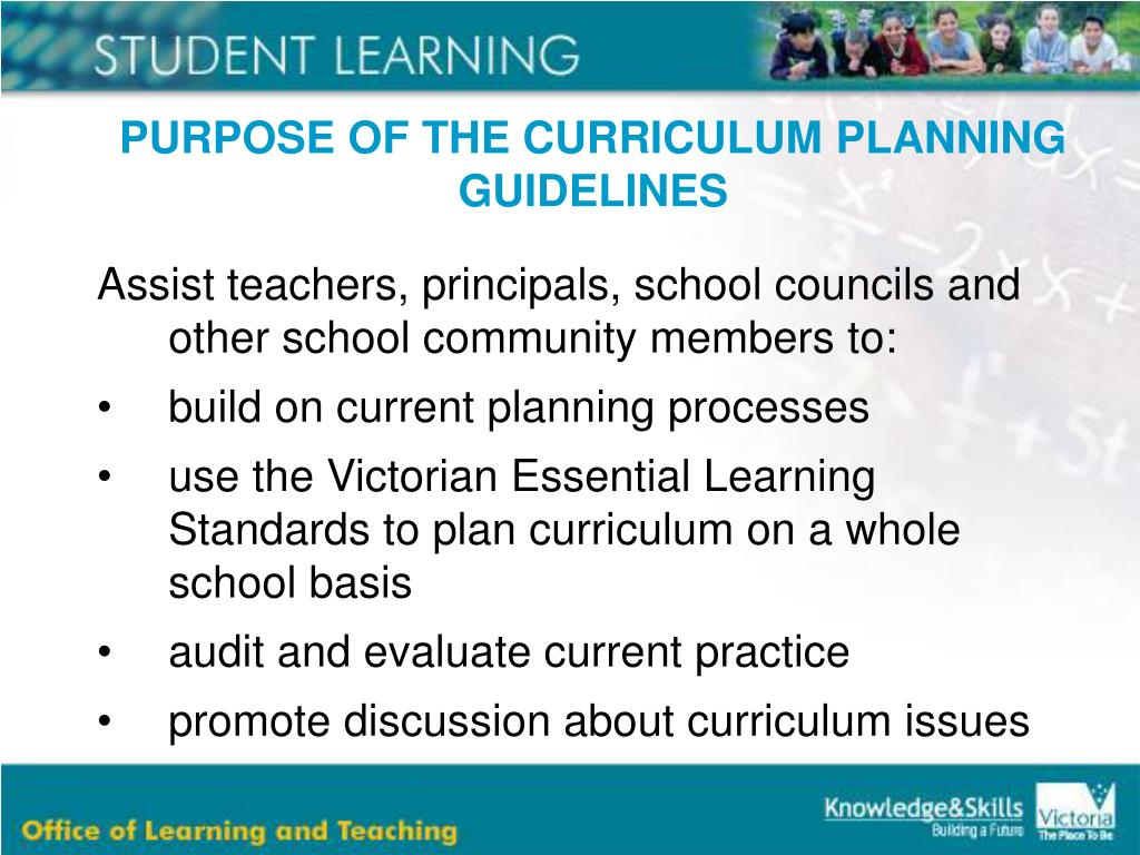 PURPOSE OF THE CURRICULUM PLANNING GUIDELINES