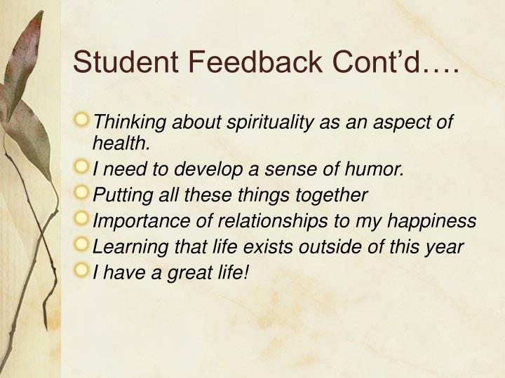 Student Feedback Cont'd….