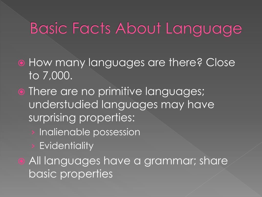 Basic Facts About Language