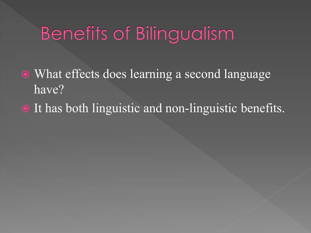 Benefits of Bilingualism