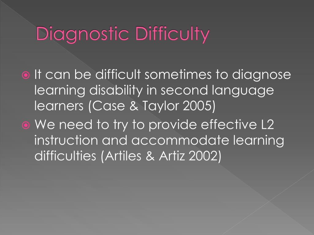Diagnostic Difficulty