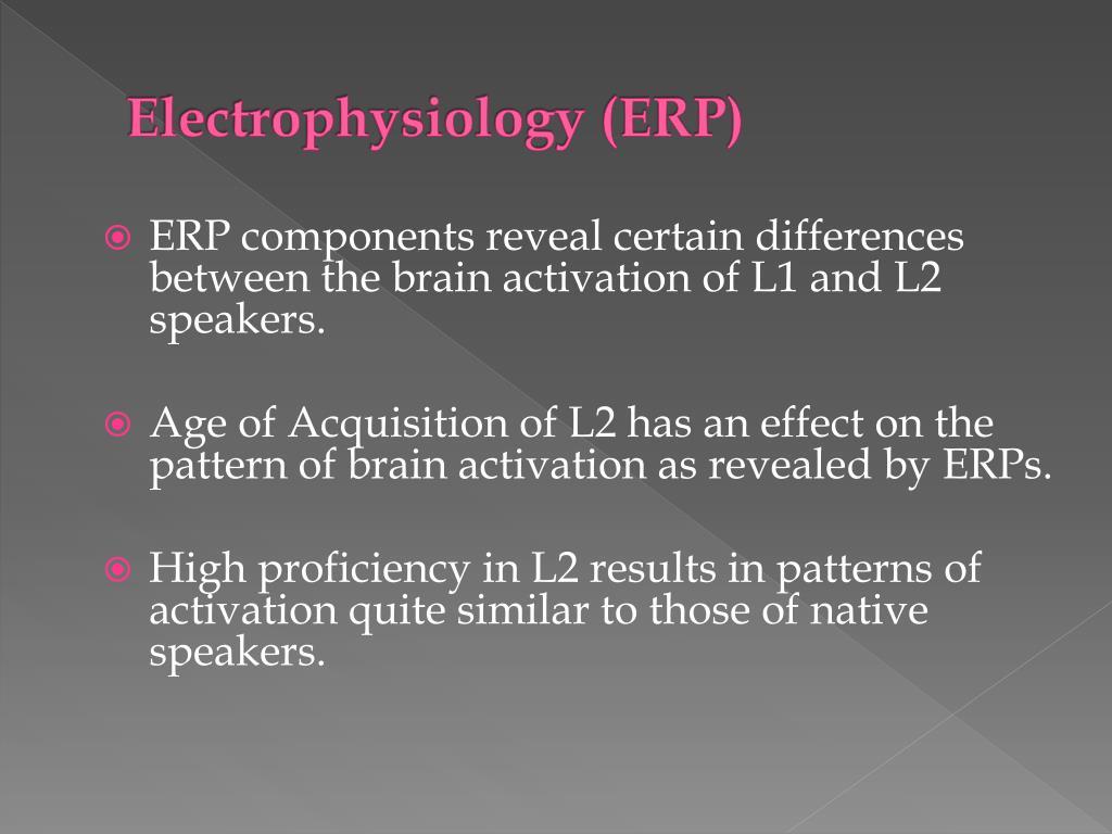 Electrophysiology (ERP)