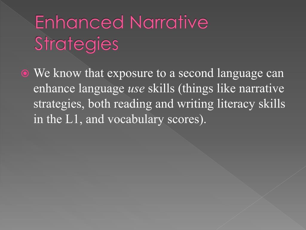Enhanced Narrative Strategies