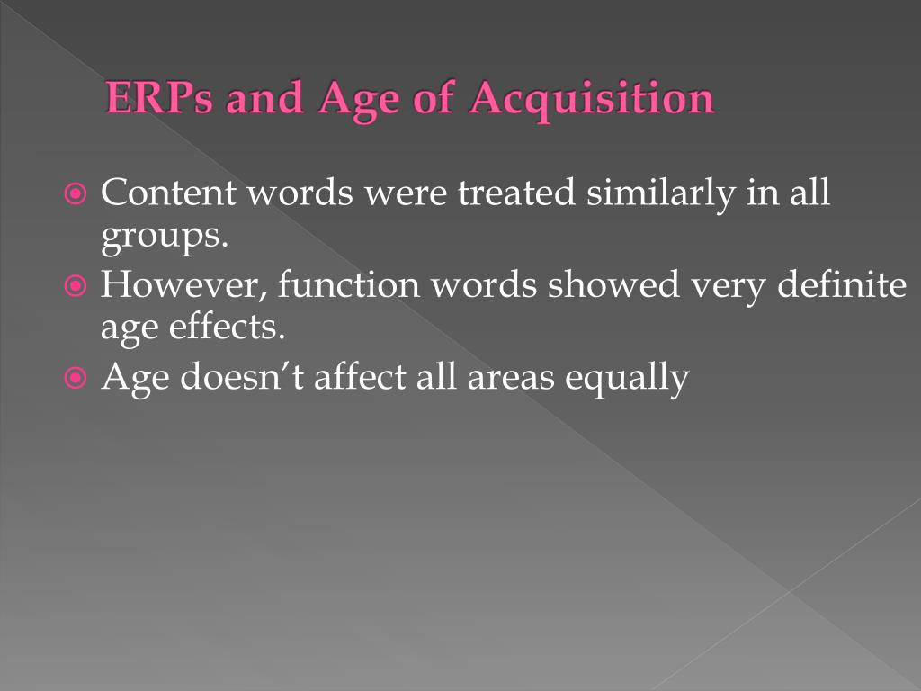 ERPs and Age of Acquisition