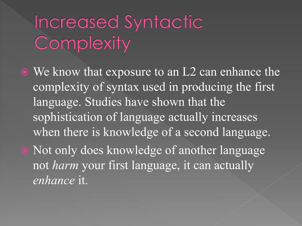 Increased Syntactic Complexity
