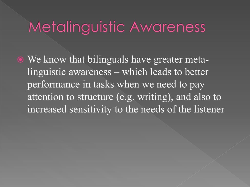 Metalinguistic Awareness