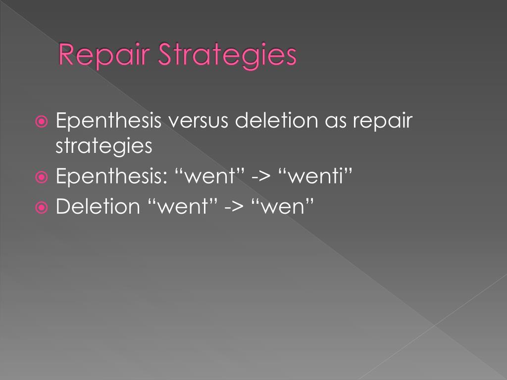 Repair Strategies