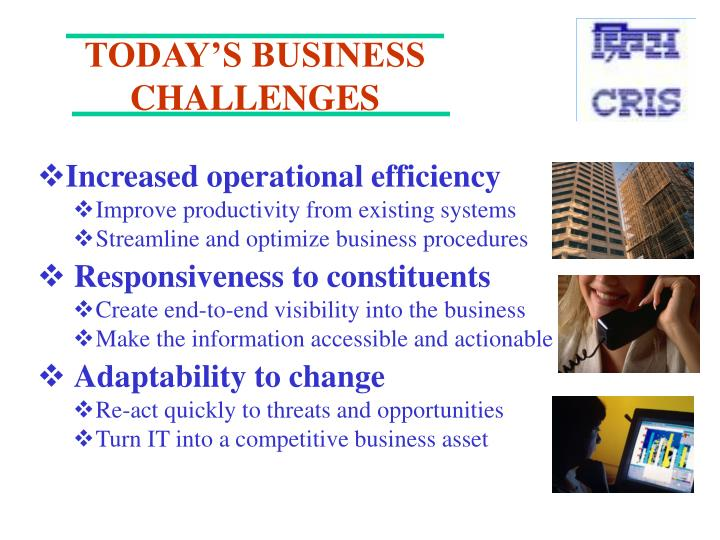 Today s business challenges
