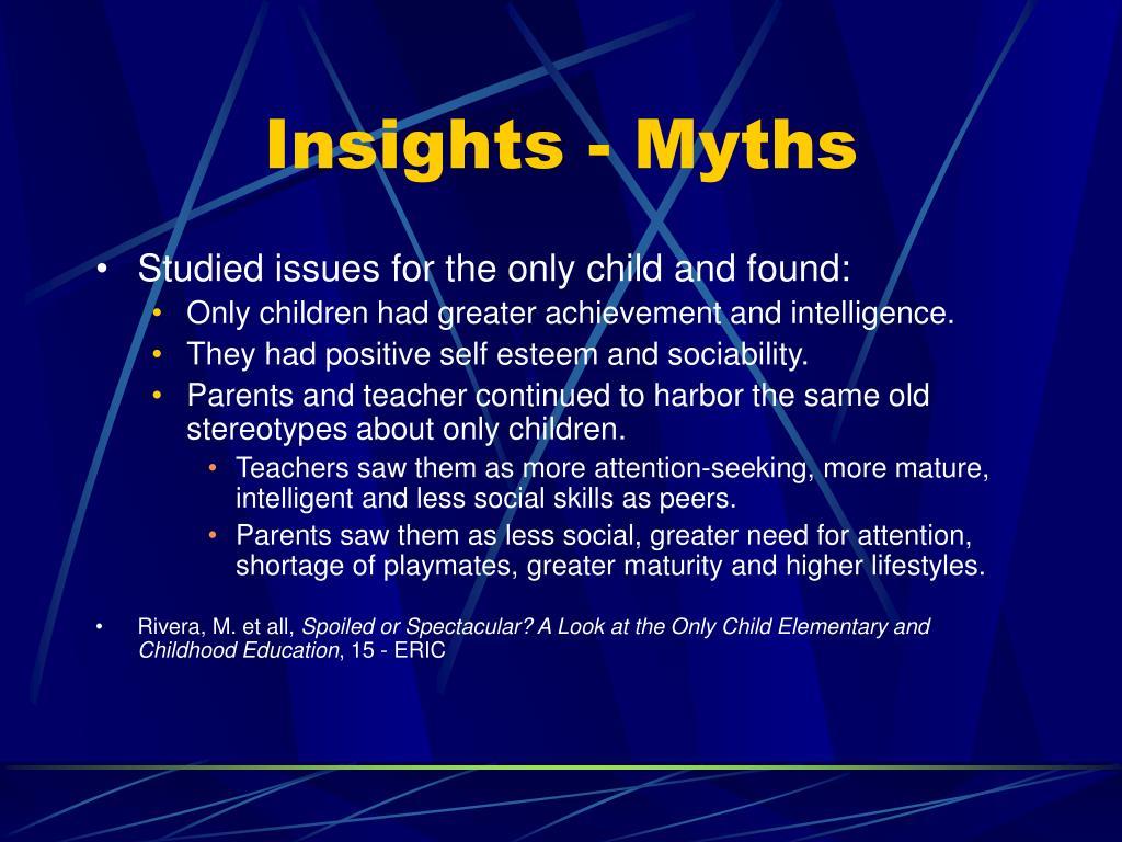 Insights - Myths