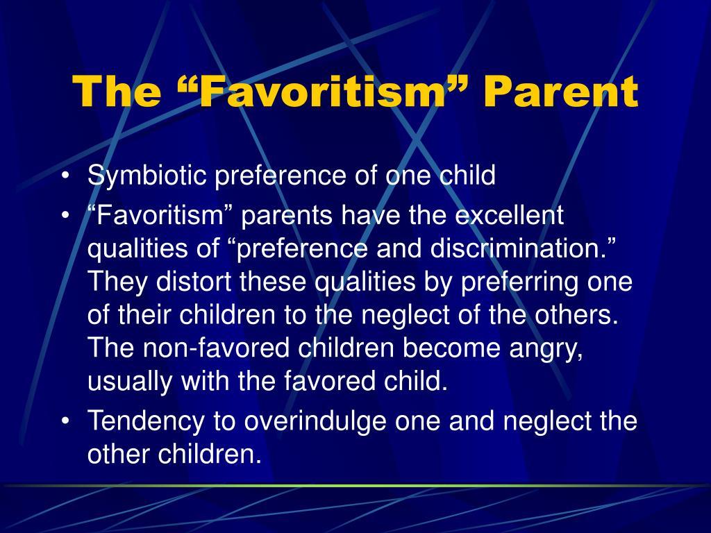 "The ""Favoritism"" Parent"