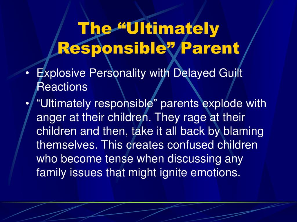 """The """"Ultimately Responsible"""" Parent"""