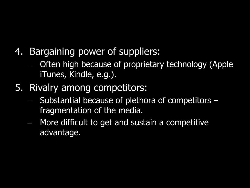 Bargaining power of suppliers: