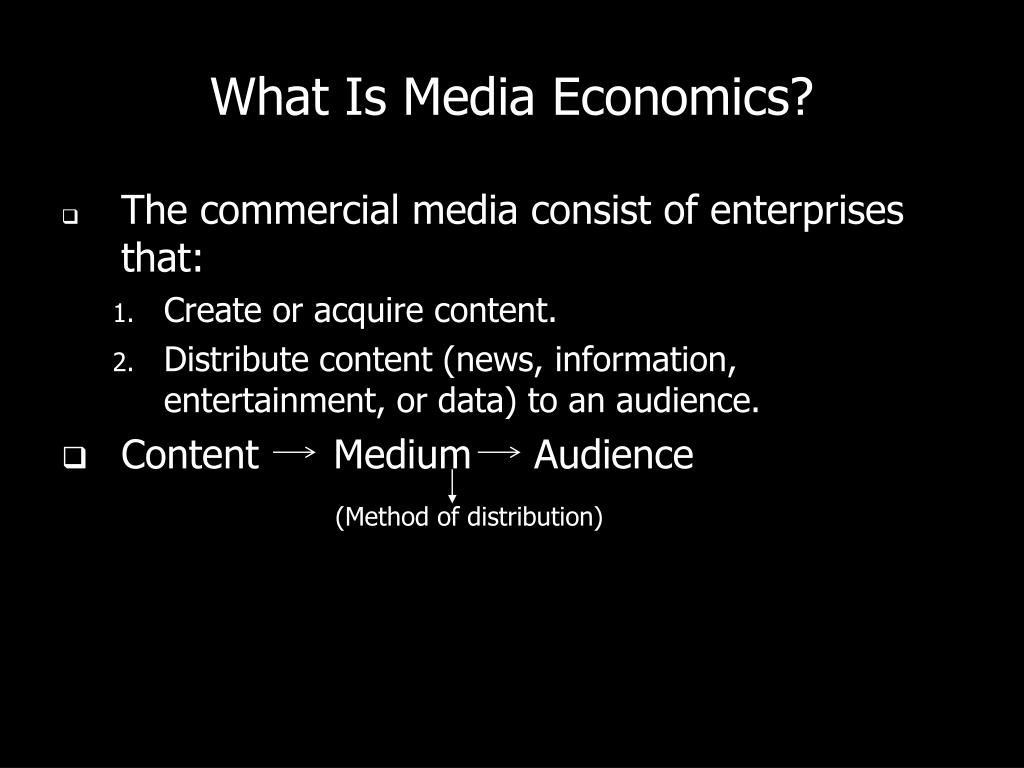 What Is Media Economics?