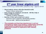 2 nd year linear algebra unit maths others e g maths educ physics eng approx 80 90