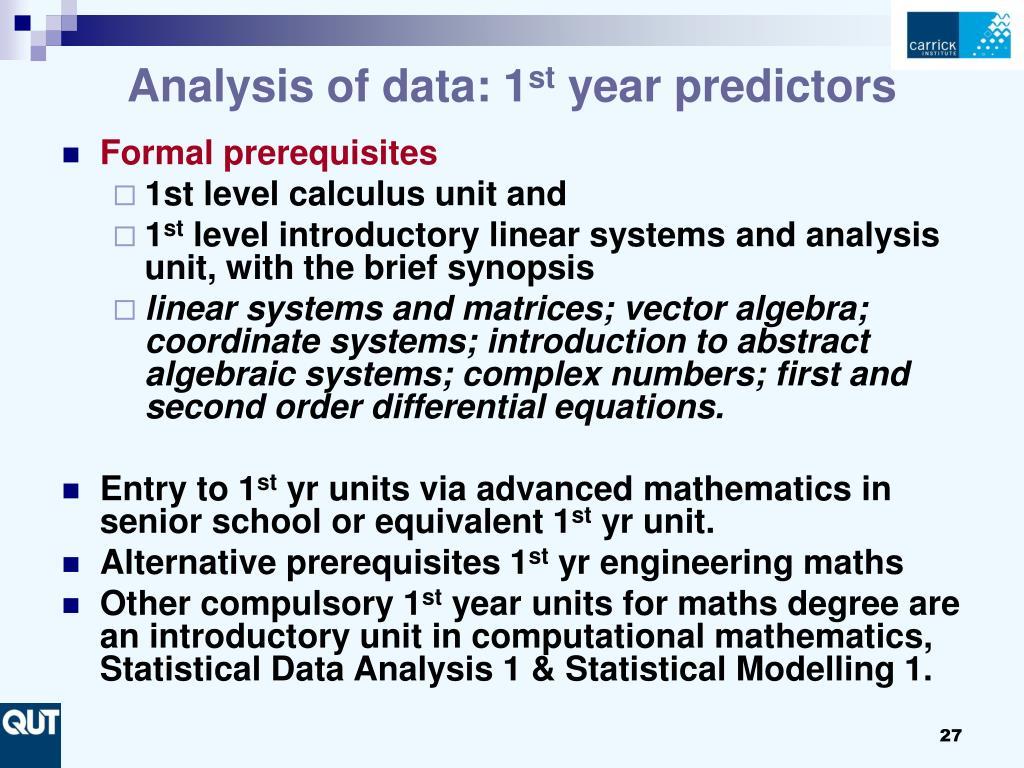 Analysis of data: 1