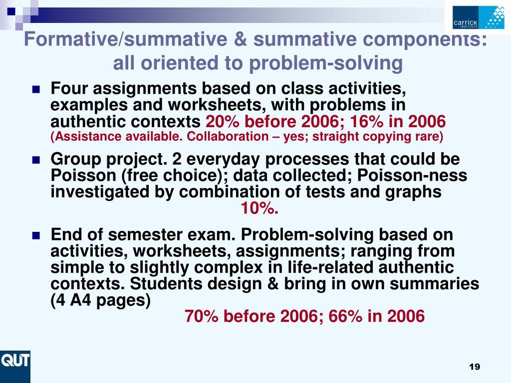 Formative/summative & summative components:
