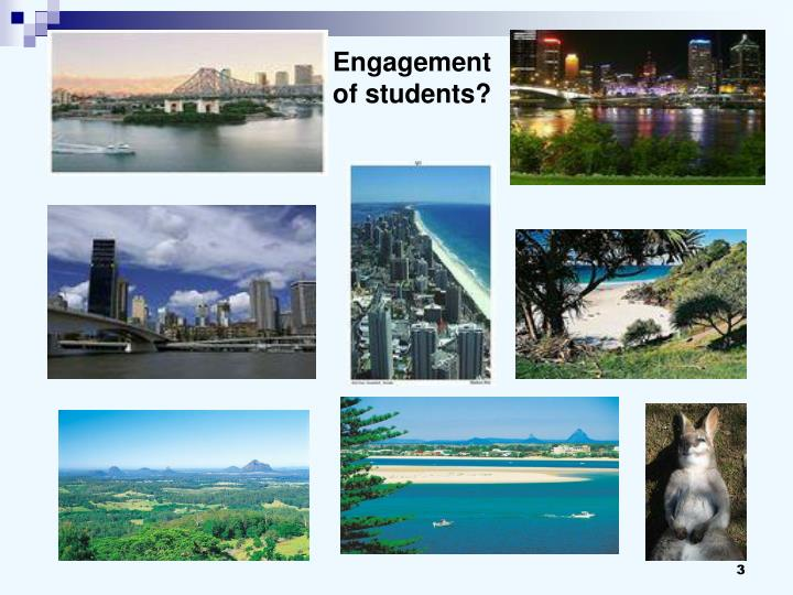 Engagement of students?