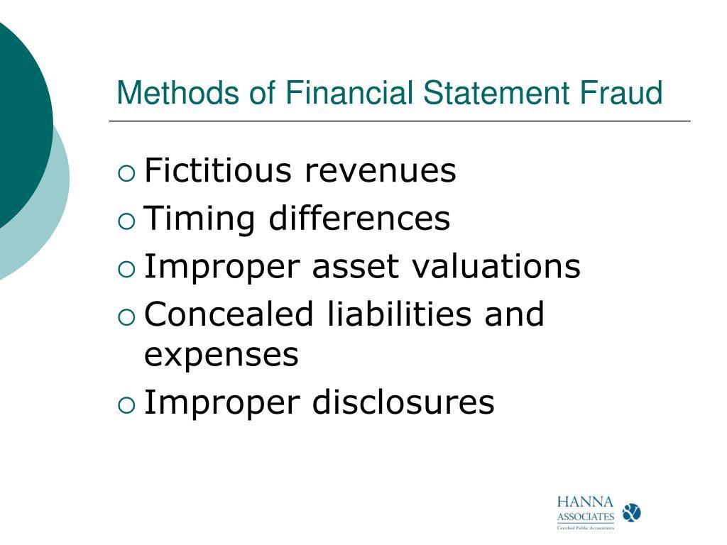 Methods of Financial Statement Fraud