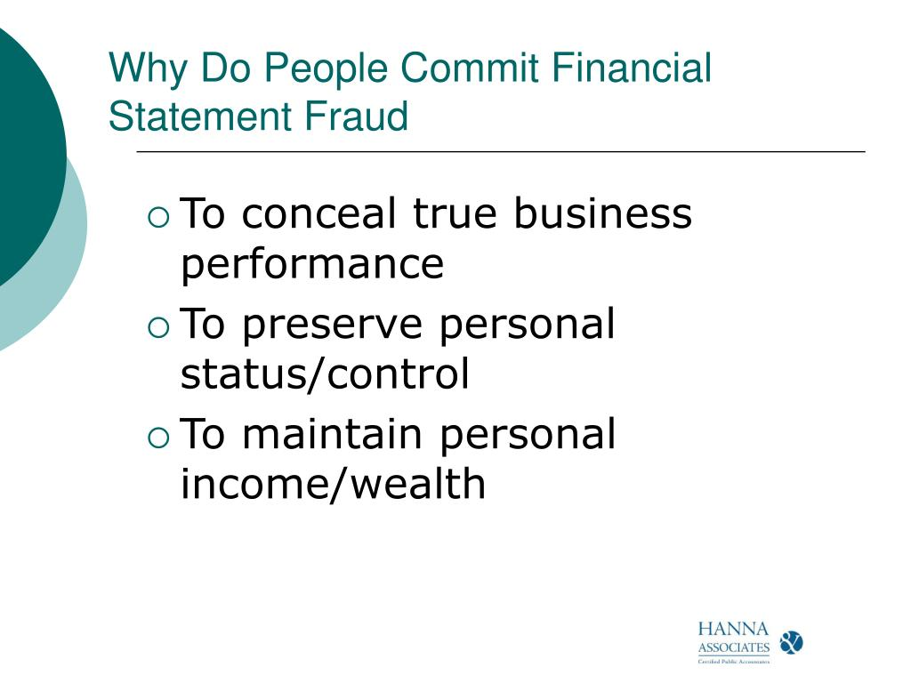 Why Do People Commit Financial Statement Fraud