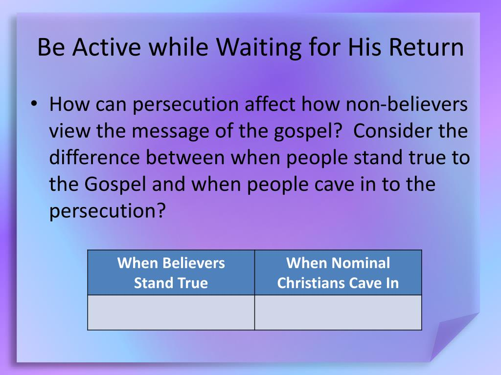 Be Active while Waiting for His Return