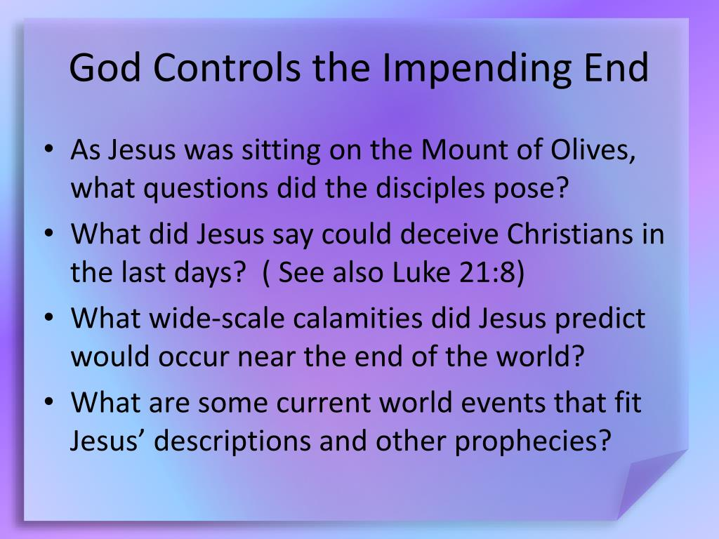God Controls the Impending End