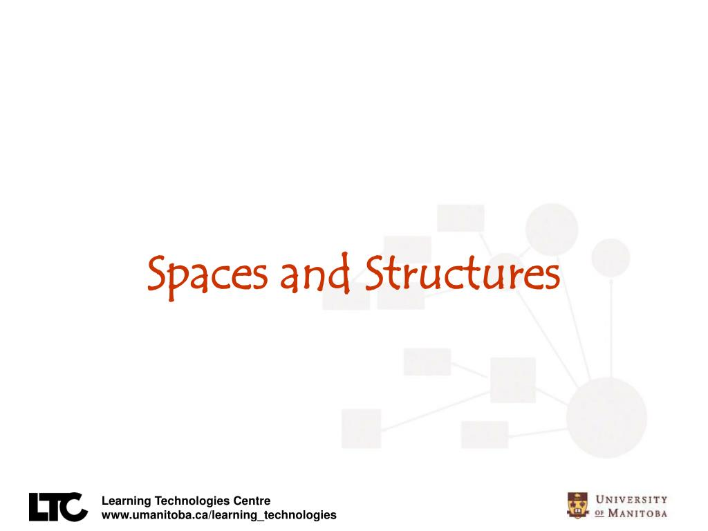 Spaces and Structures
