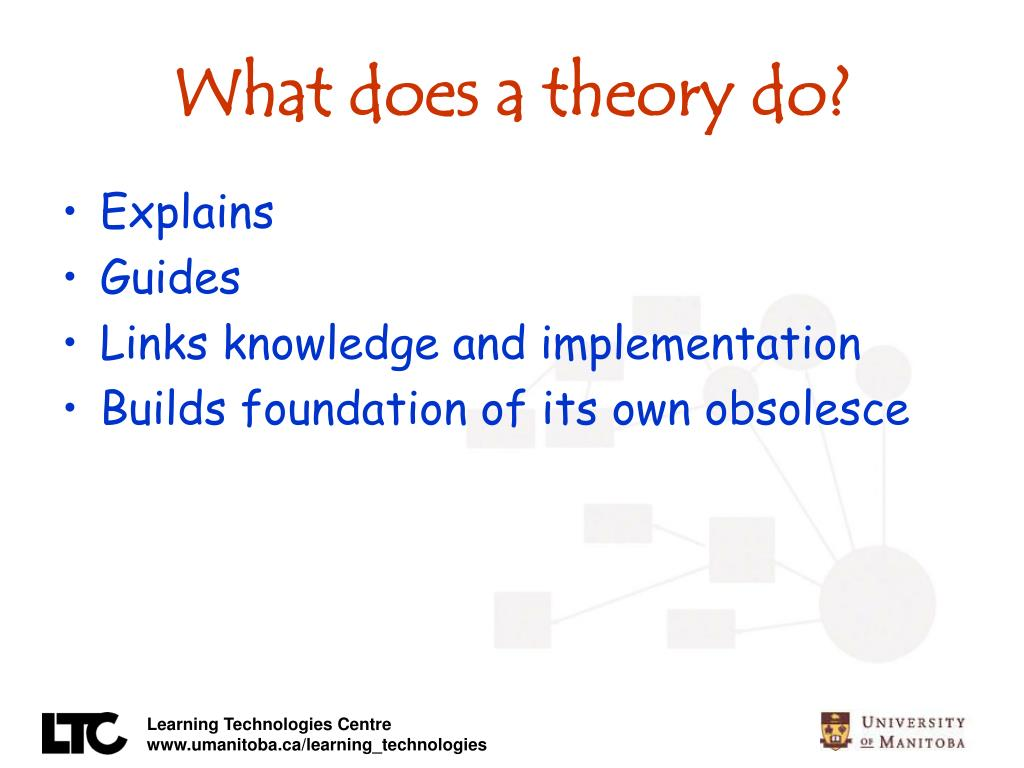 What does a theory do?